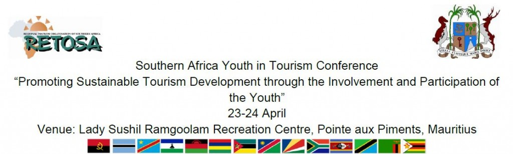 "Southern Africa Youth in Tourism Conference ""Promoting Sustainable Tourism Development through the Involvement and Participation of the Youth"""