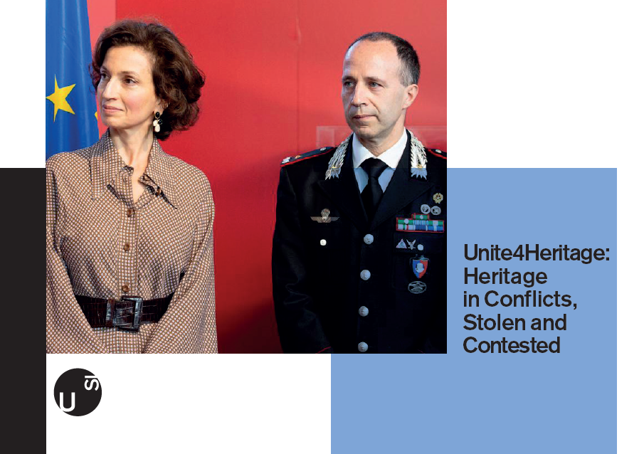 Unite4Heritage: Heritage in Conflicts, Stolen and Contested